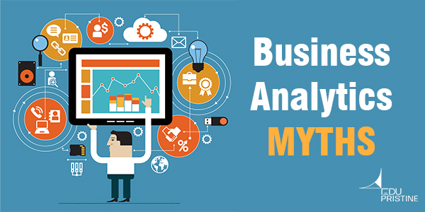 Business Analytics myths